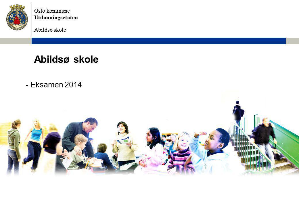 Oslo kommune Utdanningsetaten Abildsø skole Skriftlig eksamen 19.05-23.05 Elevene kommer opp i enten norsk, engelsk eller matematikk Eksamen i norsk består av en dag med hovedmål og en dag med sidemål.