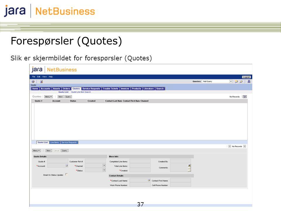 37 Forespørsler (Quotes) Slik er skjermbildet for forespørsler (Quotes)