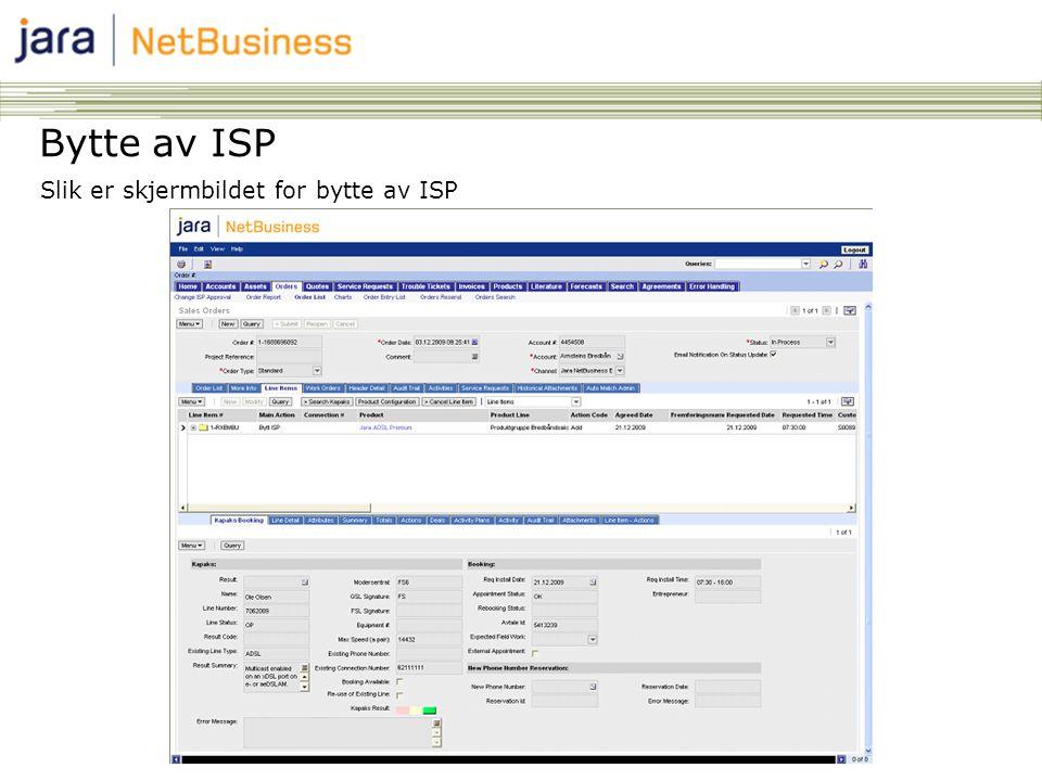 63 Bytte av ISP Slik er skjermbildet for bytte av ISP
