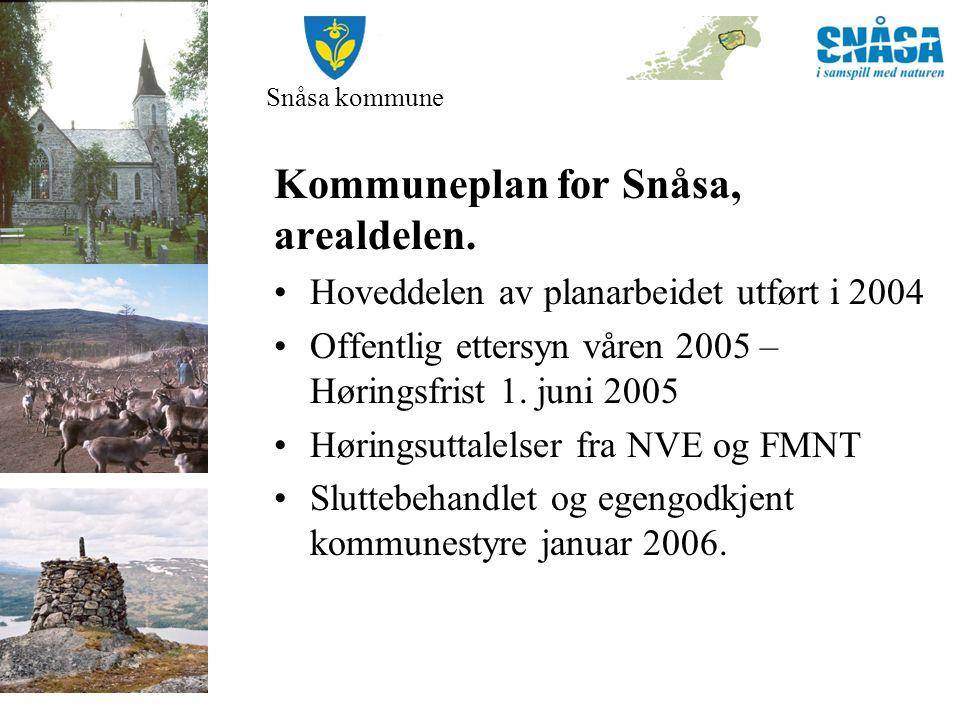 Snåsa kommune Kommuneplan for Snåsa, arealdelen – planbeskrivelsen pkt.