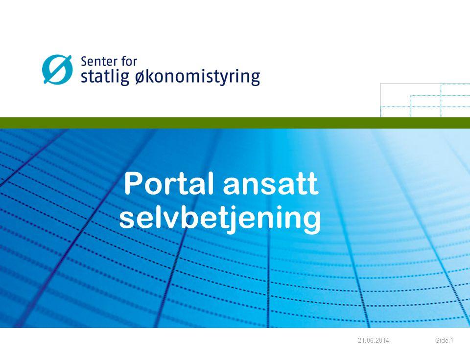 21.06.2014Side 1 Portal ansatt selvbetjening