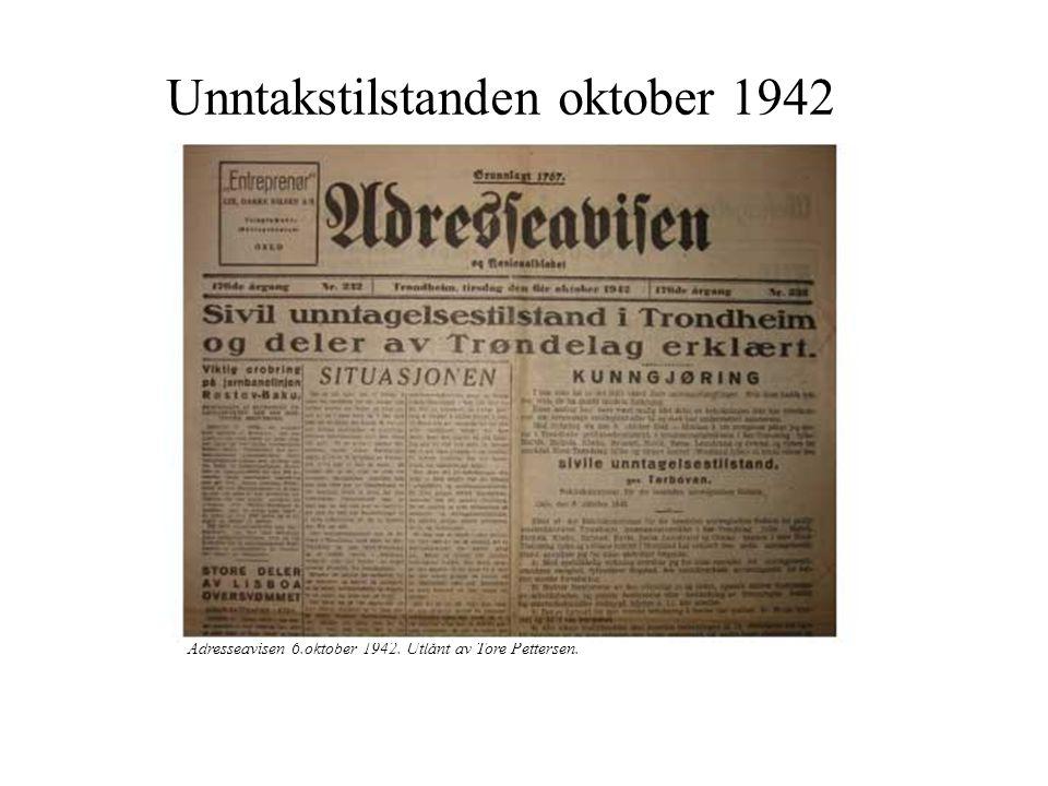 Unntakstilstanden oktober 1942 Adresseavisen 6.oktober 1942. Utlånt av Tore Pettersen.