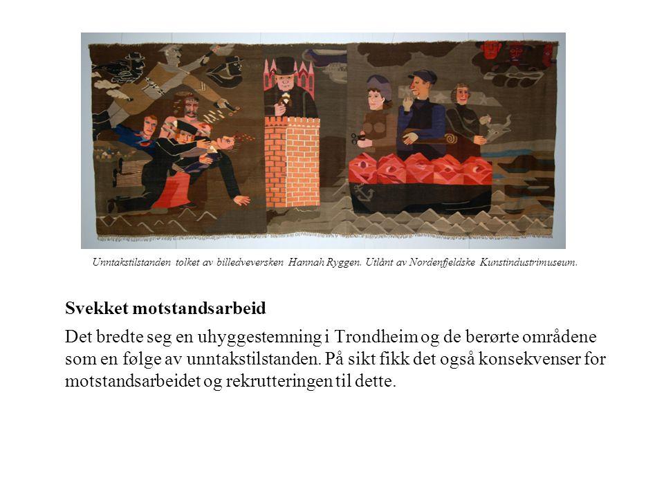 Unntakstilstanden tolket av billedveversken Hannah Ryggen. Utlånt av Nordenfjeldske Kunstindustrimuseum. Svekket motstandsarbeid Det bredte seg en uhy
