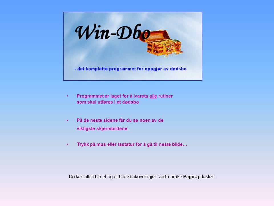 •Programmet er laget for å ivareta alle rutiner som skal utføres i et dødsbo •På de neste sidene får du se noen av de viktigste skjermbildene. •Trykk