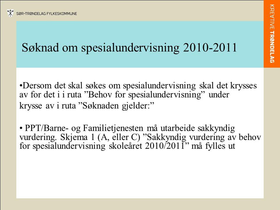 """Søknad om spesialundervisning 2010-2011 •Dersom det skal søkes om spesialundervisning skal det krysses av for det i i ruta """"Behov for spesialundervisn"""