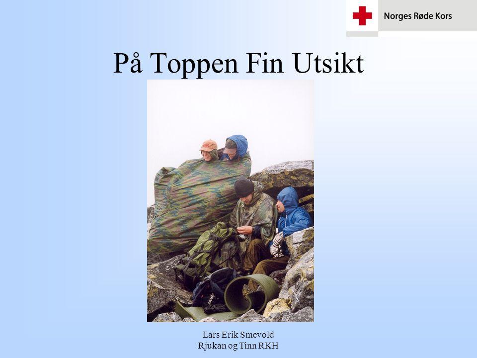 Lars Erik Smevold Rjukan og Tinn RKH På Toppen Fin Utsikt