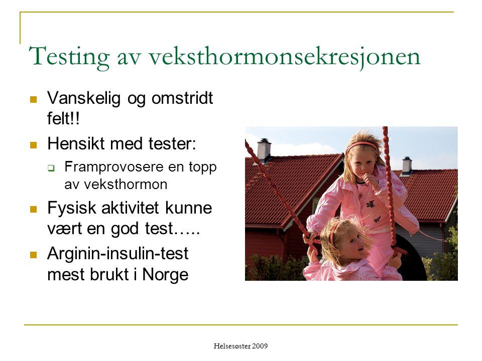 Helsesøster 2009 Testing av veksthormonsekresjonen  Vanskelig og omstridt felt!!  Hensikt med tester:  Framprovosere en topp av veksthormon  Fysis