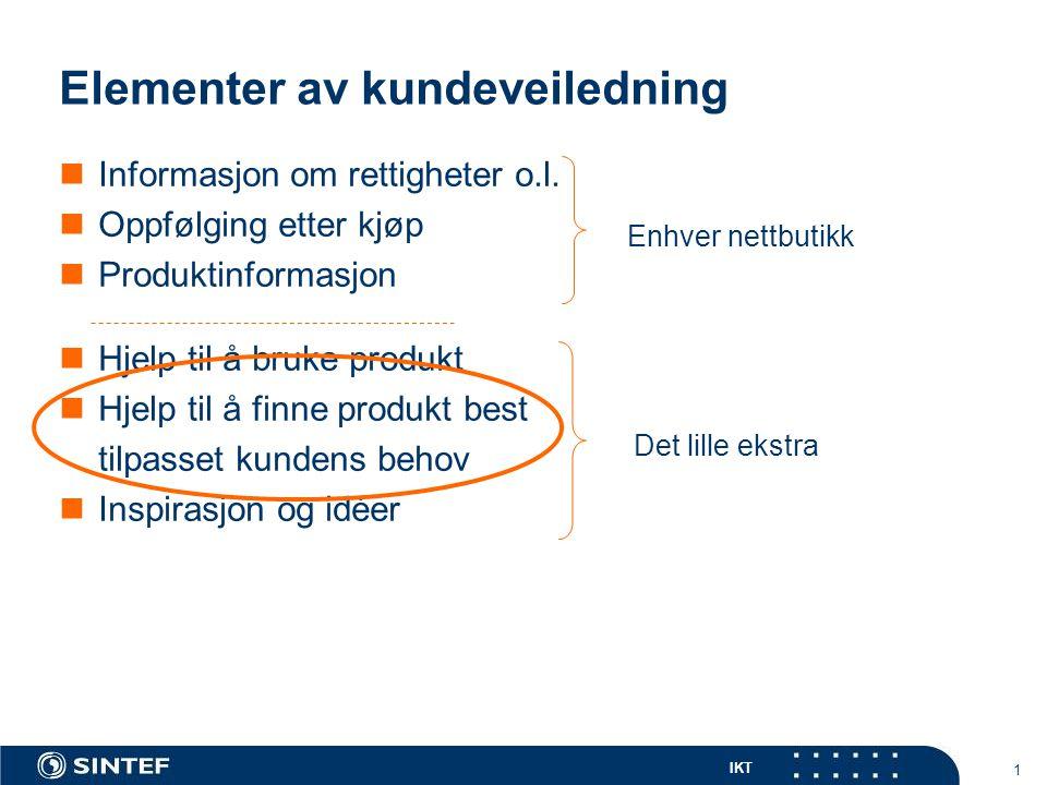 IKT 1 Elementer av kundeveiledning  Informasjon om rettigheter o.l.