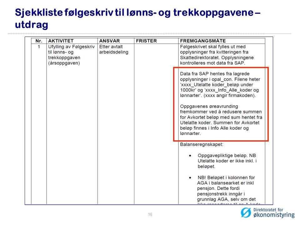 Sjekkliste følgeskriv til lønns- og trekkoppgavene – utdrag 16