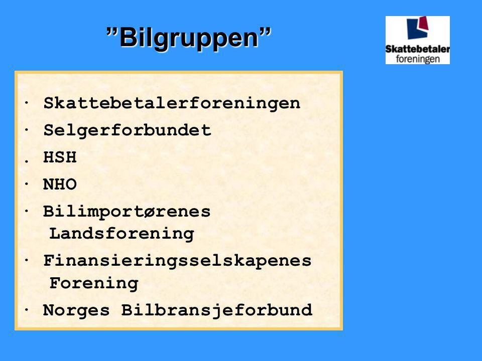 """""""Bilgruppen"""" · Skattebetalerforeningen · Selgerforbundet. HSH · NHO · Bilimportørenes Landsforening · Finansieringsselskapenes Forening · Norges Bilbr"""