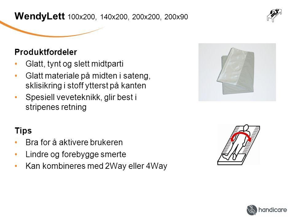 WendyLett 100x200, 140x200, 200x200, 200x90 Produktfordeler •Glatt, tynt og slett midtparti •Glatt materiale på midten i sateng, sklisikring i stoff y
