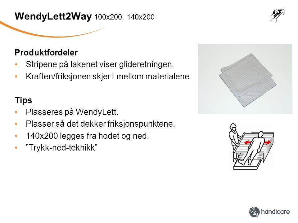 WendyLett2Way 100x200, 140x200 Produktfordeler •Stripene på lakenet viser glideretningen. •Kraften/friksjonen skjer i mellom materialene. Tips •Plasse