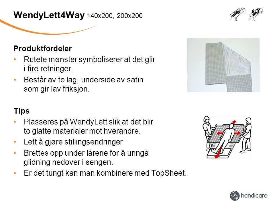 WendyLean Produktfordeler •Innebygde håndtak •Underside av satin •Stripene viser glideretning.