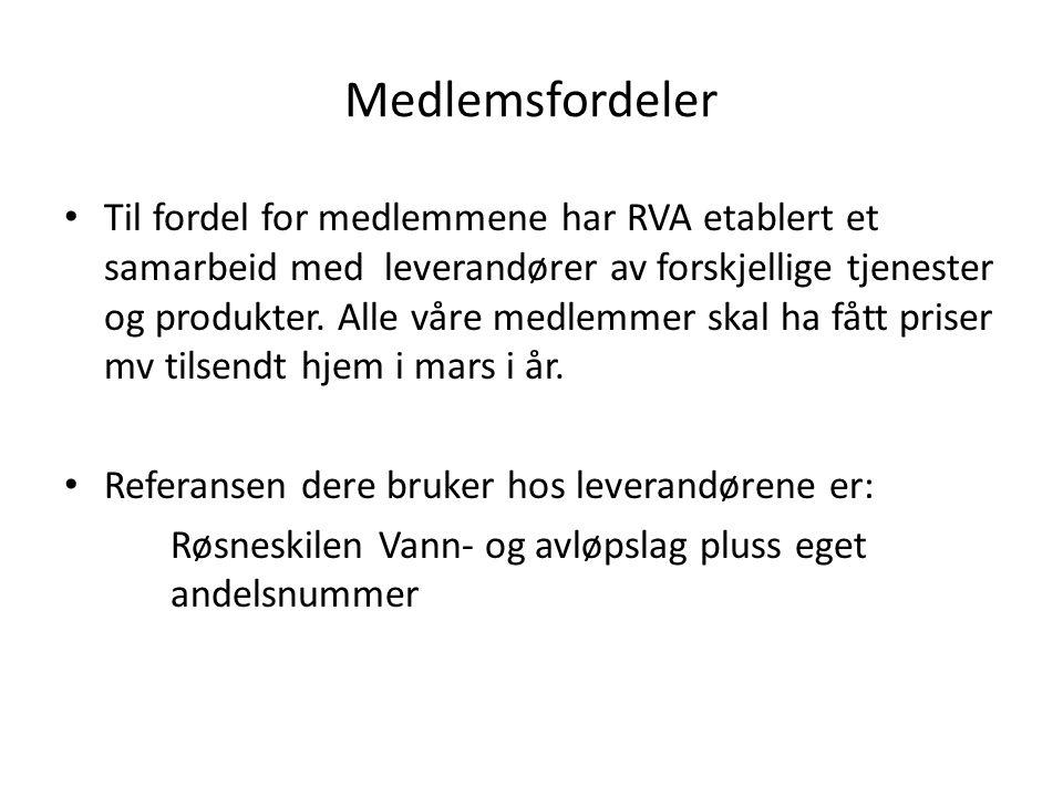 Medlemsfordeler • Til fordel for medlemmene har RVA etablert et samarbeid med leverandører av forskjellige tjenester og produkter. Alle våre medlemmer