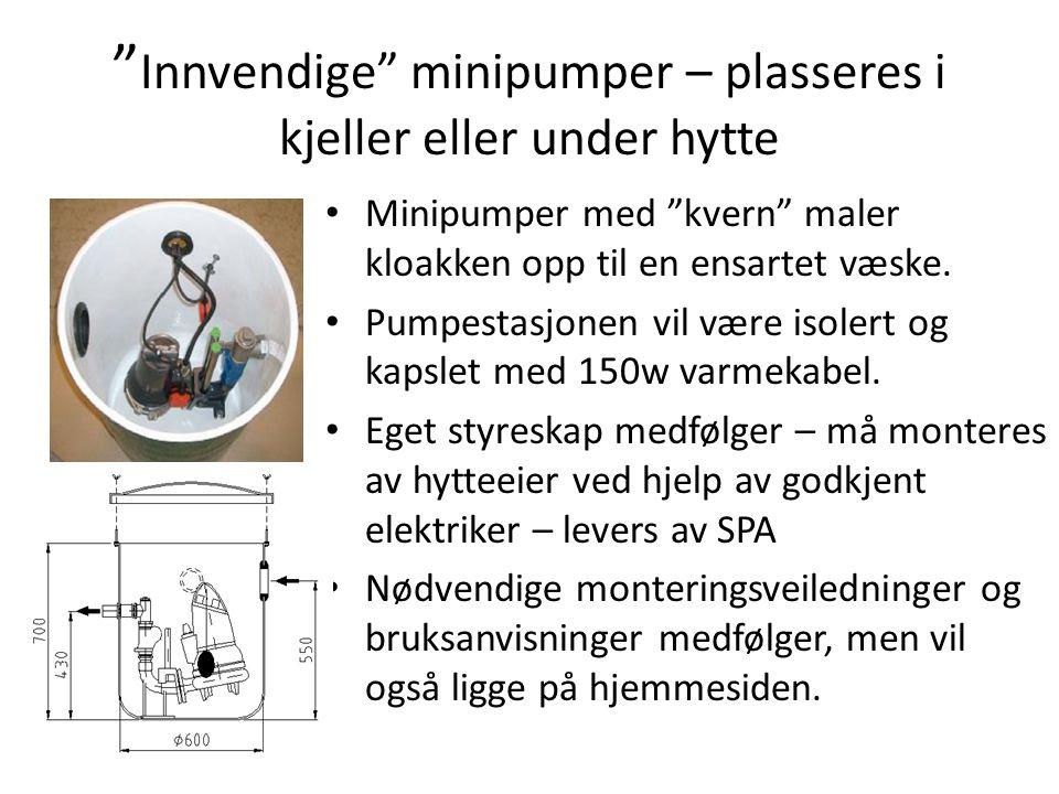 """"""" Innvendige"""" minipumper – plasseres i kjeller eller under hytte • Minipumper med """"kvern"""" maler kloakken opp til en ensartet væske. • Pumpestasjonen v"""