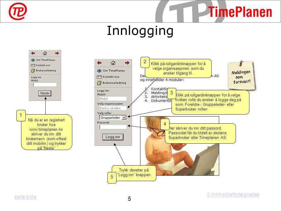 Her vises hvilke klasser/grupper du har tilgang til i organisasjonen som du er innlogget som Ved å trykke på Meldingsikonet under Meldinger får du tilgang til å lese og besvare meldinger fra gruppemedlemmene Ved å trykke på TimePlan-ikonet under Timeplan får du tilgang til å lage/redigere timeplaner og lekseplaner/gjøremål Ved å trykke på Kontaktlisten får du tilgang til å opprette/endre info om dine kontakter/deltakere Arbeidsrommet il innholdsfortegnelse este side 7 Ved å trykke på Dokument-ikonet under Dokumenter får du tilgang til å laste opp/laste ned filer/dokumenter Trykk på Arbeidsrommet for administrere dine grupper og klasser.