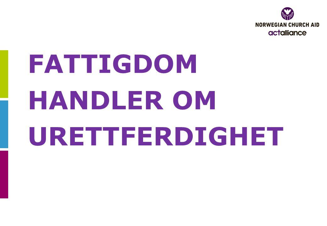 FATTIGDOM HANDLER OM URETTFERDIGHET