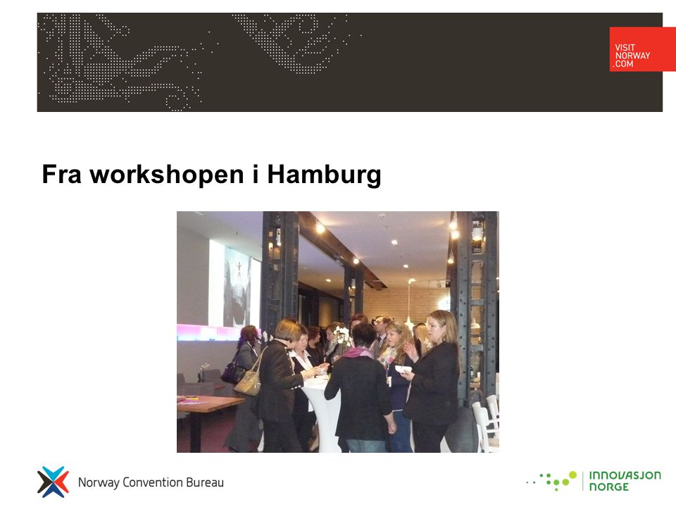 Evaluering Workshop: How was your general impression of the whole evening? •Hamburg:•München: