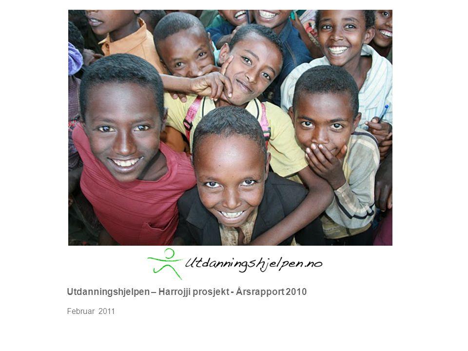 Utdanningshjelpen – Harrojji prosjekt - Årsrapport 2010 Februar 2011