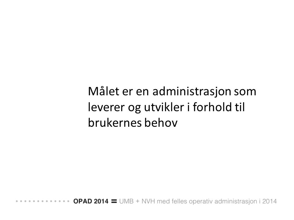 Medbestemmelse og brukermedvirkning i omstillingsprosessen/OPAD