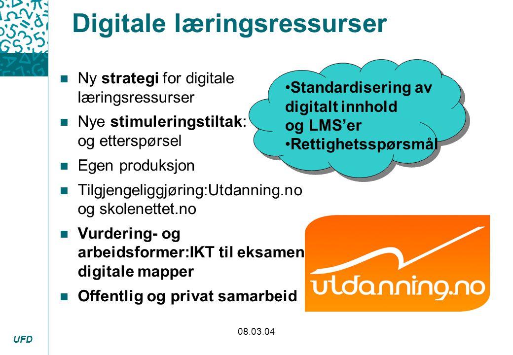 UFD 08.03.04 Digitale læringsressurser n Ny strategi for digitale læringsressurser n Nye stimuleringstiltak: tilbud og etterspørsel n Egen produksjon