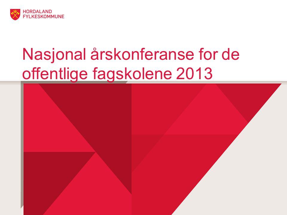 Nasjonal årskonferanse for de offentlige fagskolene 2013