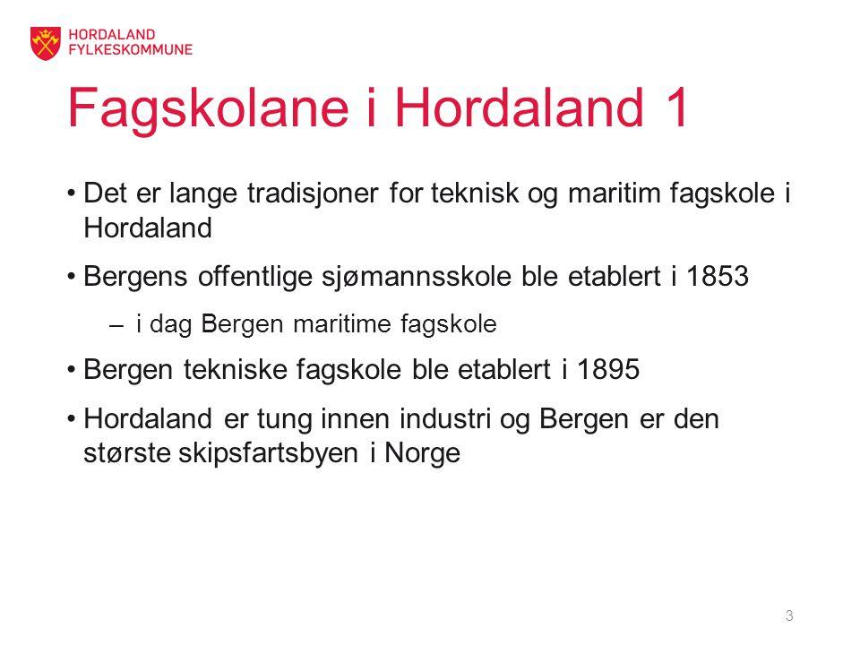 Fagskolane i Hordaland 1 •Det er lange tradisjoner for teknisk og maritim fagskole i Hordaland •Bergens offentlige sjømannsskole ble etablert i 1853 –i dag Bergen maritime fagskole •Bergen tekniske fagskole ble etablert i 1895 •Hordaland er tung innen industri og Bergen er den største skipsfartsbyen i Norge 3