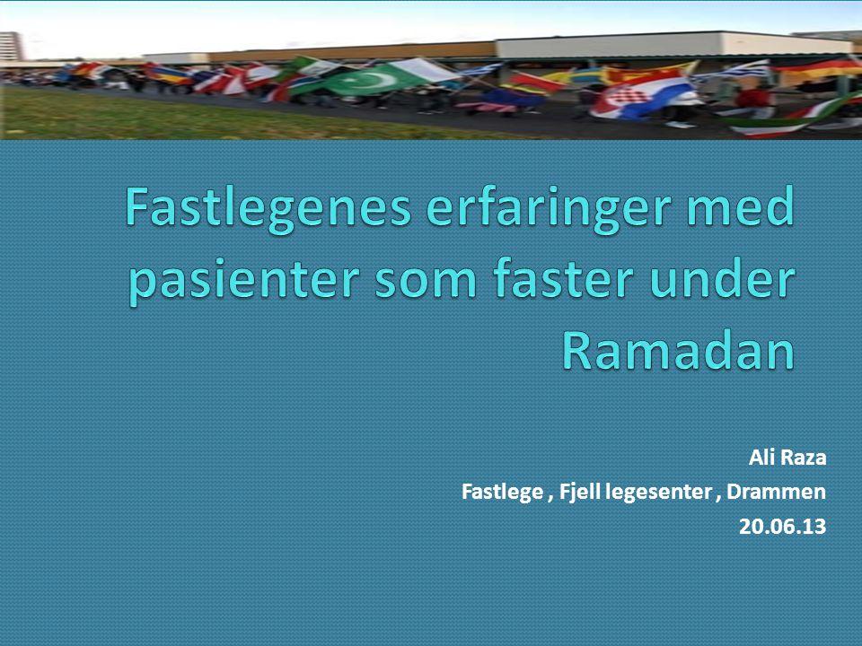 Ali Raza Fastlege, Fjell legesenter, Drammen 20.06.13