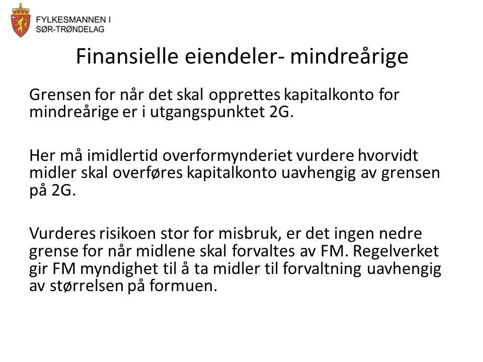 Finansielle eiendeler- mindreårige Grensen for når det skal opprettes kapitalkonto for mindreårige er i utgangspunktet 2G. Her må imidlertid overformy