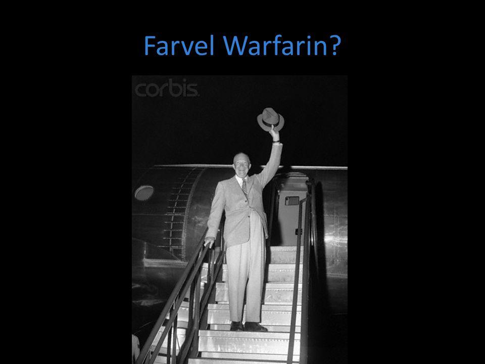 Farvel Warfarin?