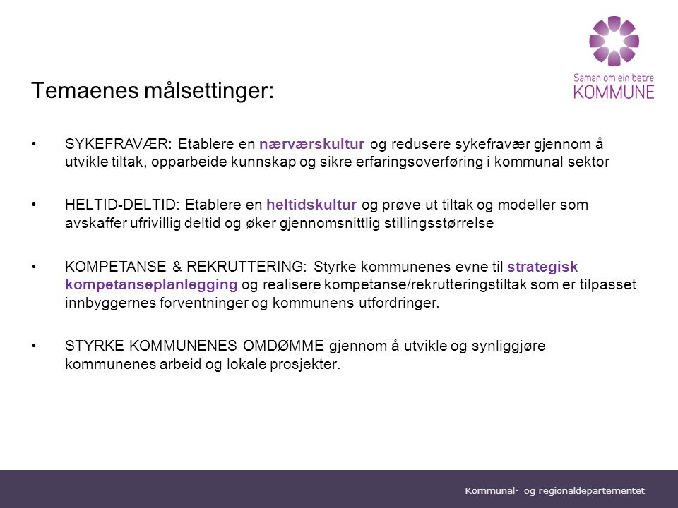 """Kommunal- og regionaldepartementet Norsk mal:Tekst med kulepunkter Tips bunntekst: For å sidenummer, dato, og tittel på presentasjon: Klikk på """"Sett I"""