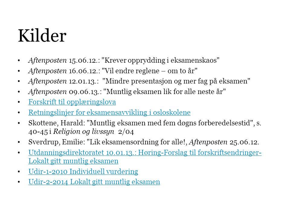 Kilder • Aftenposten 15.06.12.:
