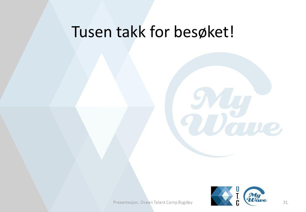 Tusen takk for besøket! Presentasjon, Ocean Talent Camp Bygdøy31