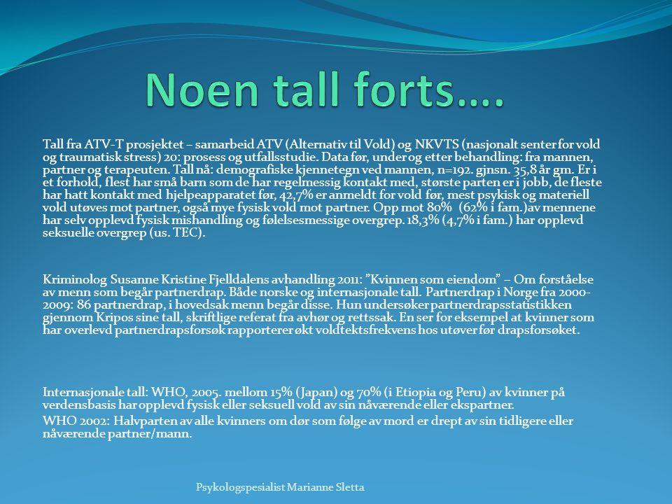 Tall fra ATV-T prosjektet – samarbeid ATV (Alternativ til Vold) og NKVTS (nasjonalt senter for vold og traumatisk stress) 20: prosess og utfallsstudie