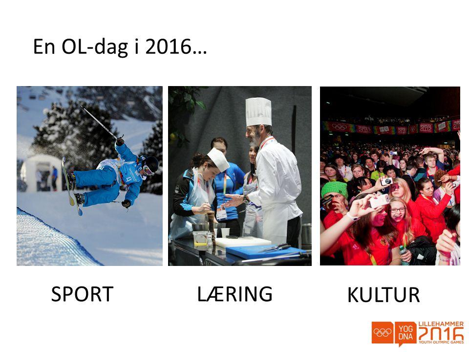En OL-dag i 2016… SPORTLÆRING KULTUR