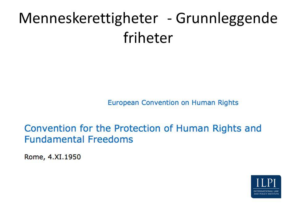 Menneskerettigheter - Grunnleggende friheter