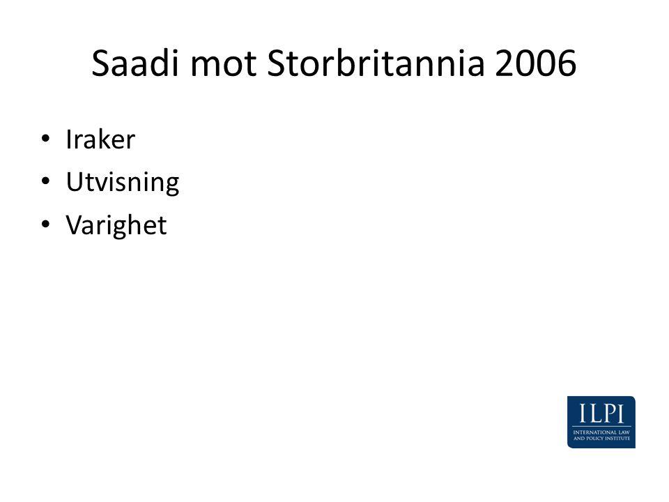 Saadi mot Storbritannia 2006 • Iraker • Utvisning • Varighet