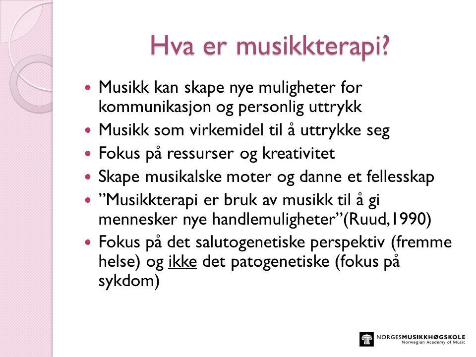  Gresbakken, Siv Merete Kvalbein (2011): Musikkterapeutisk arbeid på intensivavdelingen fornyfødte.