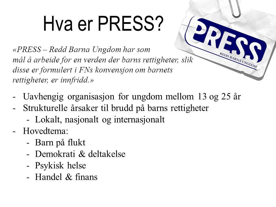 Hva er PRESS.