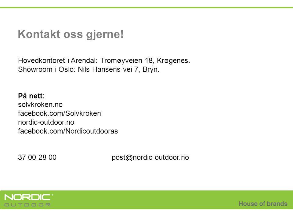 Kontakt oss gjerne! Hovedkontoret i Arendal: Tromøyveien 18, Krøgenes. Showroom i Oslo: Nils Hansens vei 7, Bryn. På nett: solvkroken.no facebook.com/