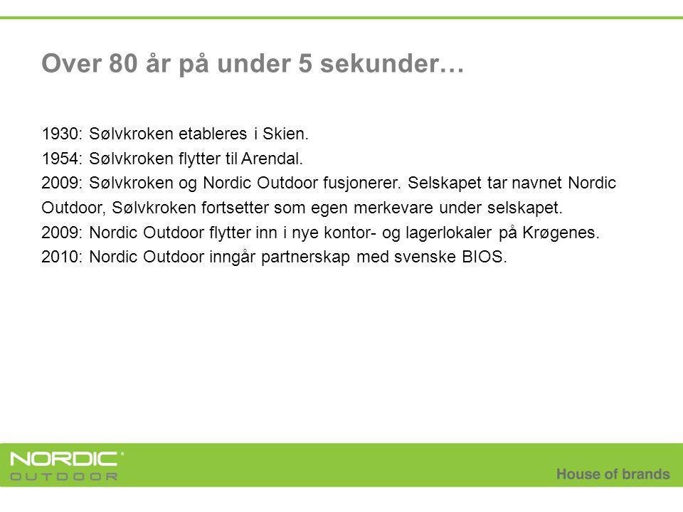 1930: Sølvkroken etableres i Skien. 1954: Sølvkroken flytter til Arendal. 2009: Sølvkroken og Nordic Outdoor fusjonerer. Selskapet tar navnet Nordic O