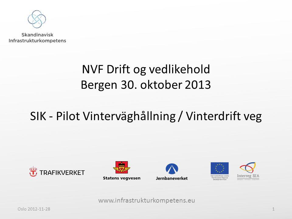 www.infrastrukturkompetens.eu NVF Drift og vedlikehold Bergen 30.