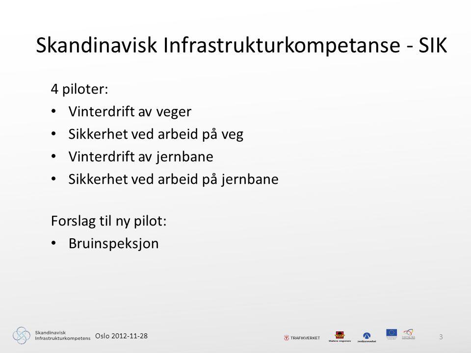 Foreslå felles krav til vinterkompetanse hos entreprenører i Sverige og Norge og felles opplegg for å verifisere at enkeltpersoner har den nødvendige kompetansen for å utføre vinterarbeidet.