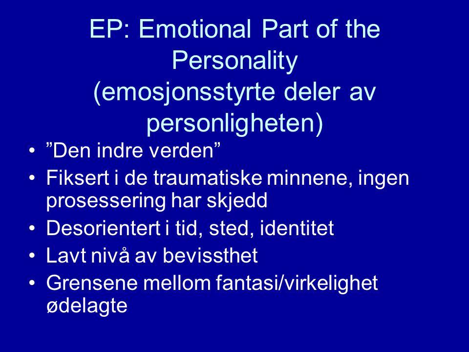 Strukturell dissosiasjon •PTSD………………… •Kompleks PTSD…….