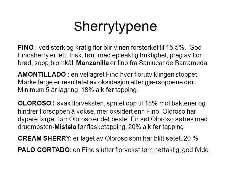 S herrytypene FINO : ved sterk og kratig flor blir vinen forsterket til 15.5%. God Finosherry er lett, frisk, tørr, med epleaktig fruktighet, preg av