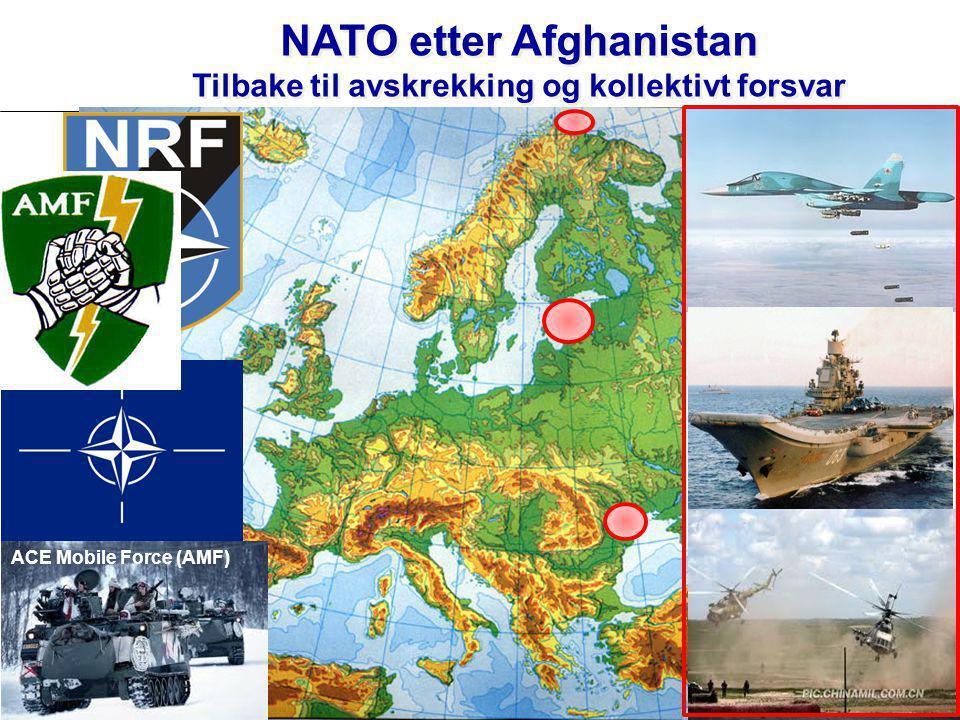 NATO etter Afghanistan Tilbake til avskrekking og kollektivt forsvar ACE Mobile Force (AMF)