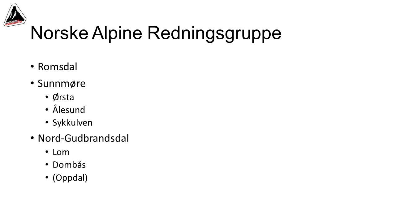 Norske Alpine Redningsgruppe • Romsdal • Sunnmøre • Ørsta • Ålesund • Sykkulven • Nord-Gudbrandsdal • Lom • Dombås • (Oppdal)