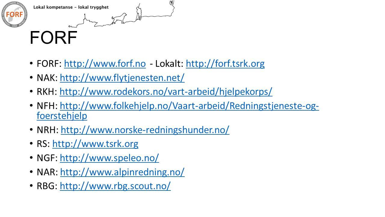 FORF • FORF: http://www.forf.no - Lokalt: http://forf.tsrk.orghttp://www.forf.nohttp://forf.tsrk.org • NAK: http://www.flytjenesten.net/http://www.fly