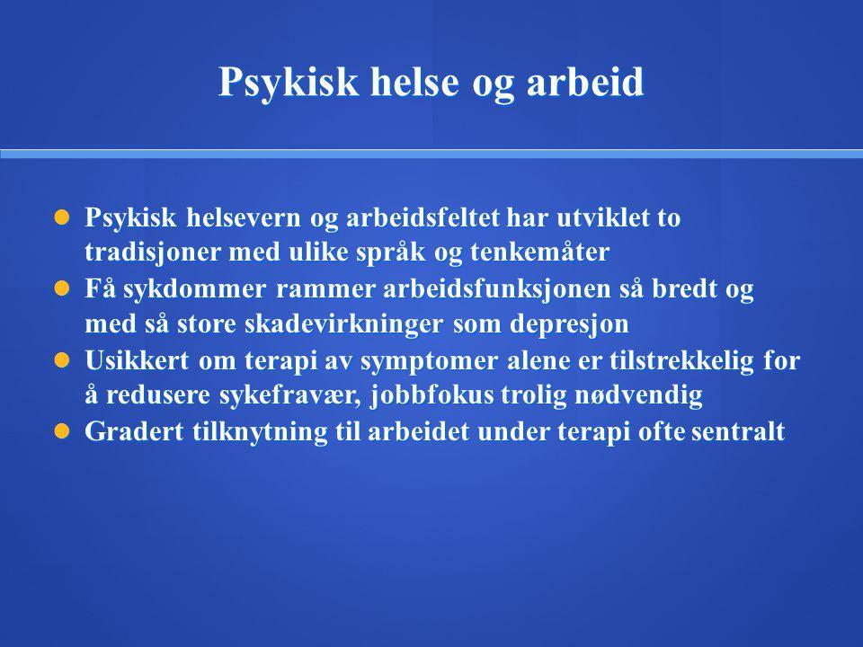 Folkehelseinstituttet: Fem flaskehalser  Få berørte personer til å søke adekvat hjelp  Øke kvaliteten på identifisering av behandlingstrengende (unngå overbehandling av friske og underbehandling av syke)  Redusere avbrudd i igangsatt behandling  Styrke tilgangen på behandlingsalternativer utover psykofarmaka  Øke faglig kompetanse hos klinikere i evidensbaserte metoder Fra rapporten Psykiske vansker i Norge, 2009