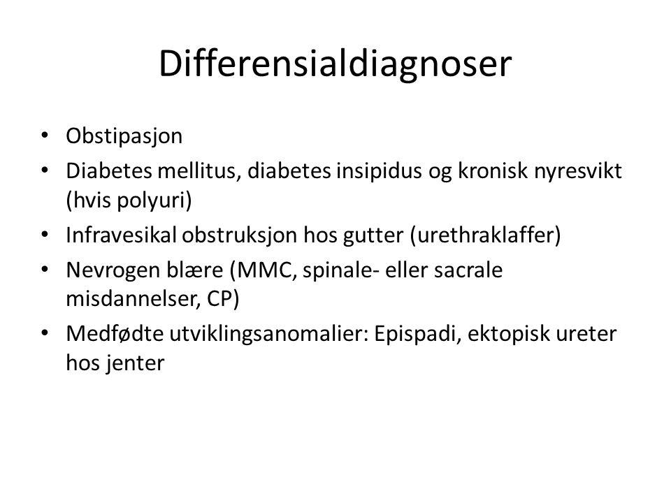 Differensialdiagnoser • Obstipasjon • Diabetes mellitus, diabetes insipidus og kronisk nyresvikt (hvis polyuri) • Infravesikal obstruksjon hos gutter